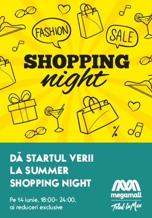 Dă startul verii la Summer Shopping Night