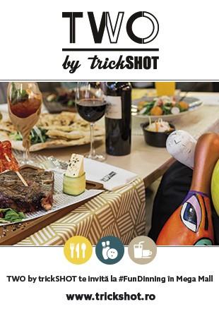 TWO by trickSHOT te invită la #FunDining în Mega Mall